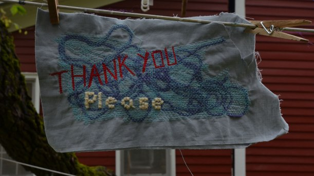 My please & thank you piece on the clothesline outside our studio